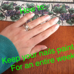 How to: Keep Your Nails Painted for an Entire Week