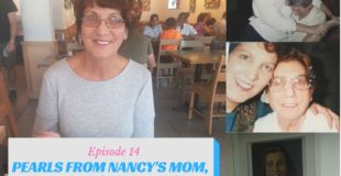 Episode 14 Pearls From Nancy's Mom