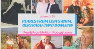 Episode 15 Pearls From Lisa's Mom