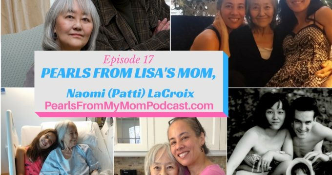 Episode 17 Pearls From Lisa's Mom