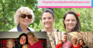 Ep 22 Happy Birthday to My Mom and Happy 1 Year Podaversary to Pearls From My Mom